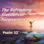 The Refreshing Freedom of Forgiveness