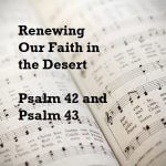 Renewing Our Faith in the Desert