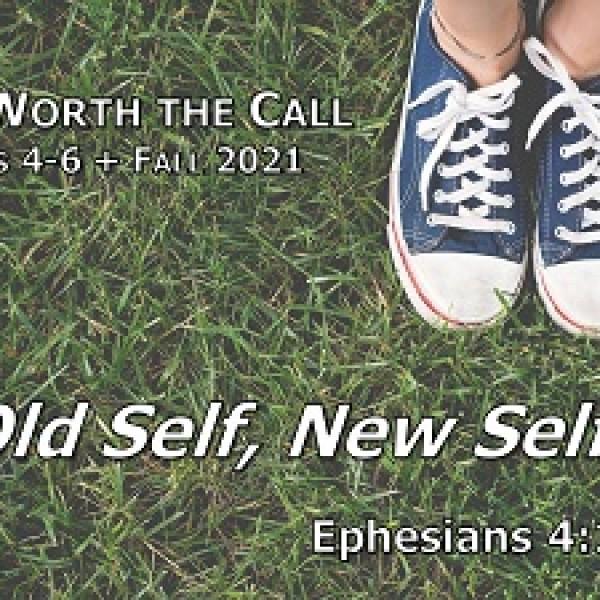 Old Self, New Self (Eph 4:17-24)