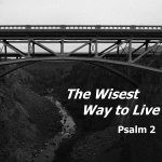 The Wisest Way to Live