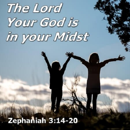 The Lord Your God is in Your Midst