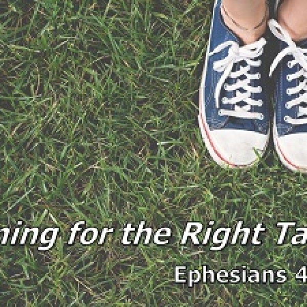 Aiming at the Right Target (Eph 4:7-16)