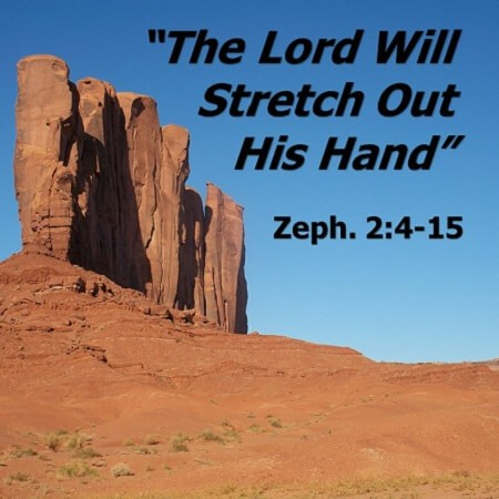 The Lord Will Stretch Out His Hand